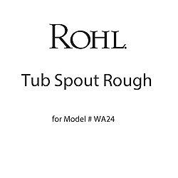 Tub Spout Rough